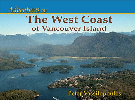 Adventures on the West Coast of Vancouver Island