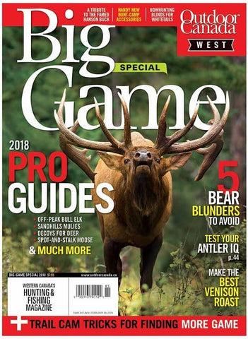 Outdoor Canada West Big Game Special 2018 Issue