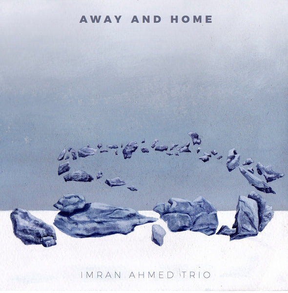 Away And Home CD by Imran Ahmed Trio