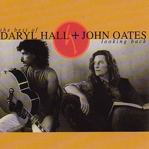 The Best Of Daryl Hall & John Oates: Looking Back - Gears For Ears