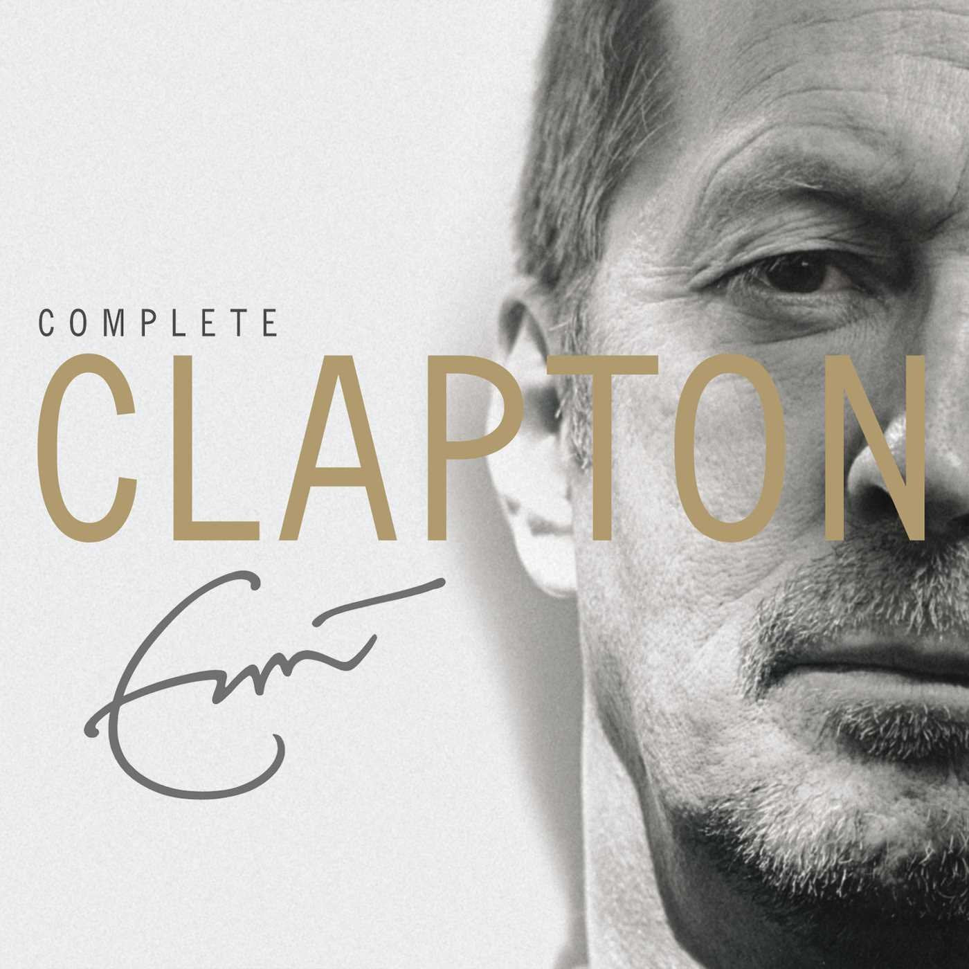 Eric Clapton ‎– Complete Clapton - Gears For Ears