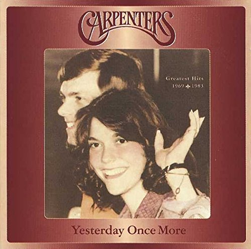 Carpenters - Yesterday Once More: Greatest Hits 1969-1983 Box Set, - Gears For Ears