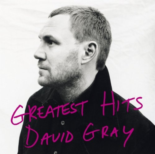 Greatest Hits - David Gray - Gears For Ears
