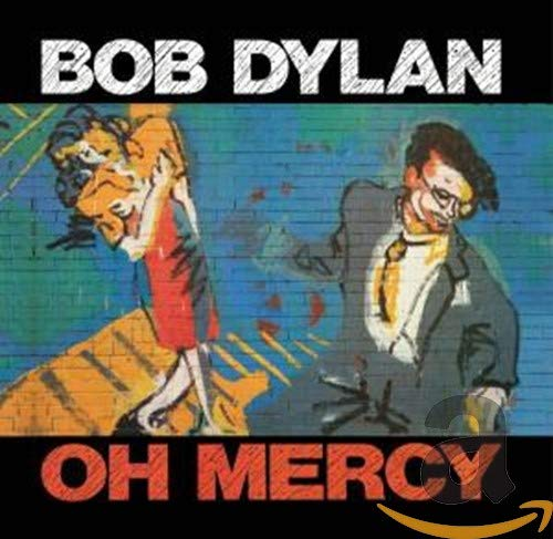Oh Mercy - Bob Dylan - Gears For Ears