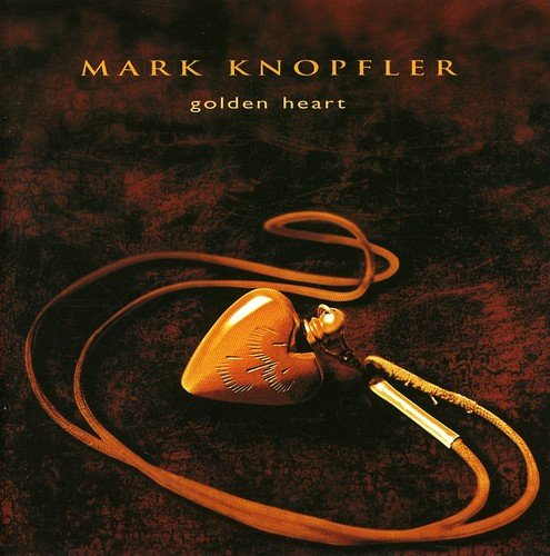 Mark Knopfler ‎– Golden Heart - Gears For Ears