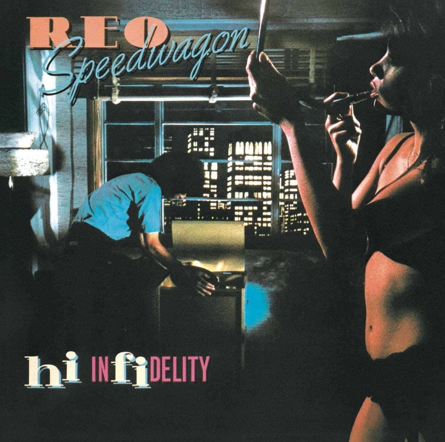 REO Speedwagon - Hi Infidelity (30Th Anniversary Edition) - Gears For Ears