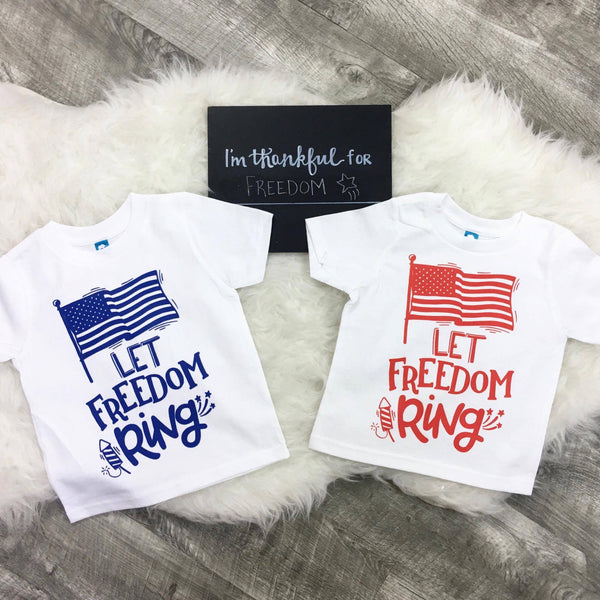 Let Freedom Ring Fourth of July Tee