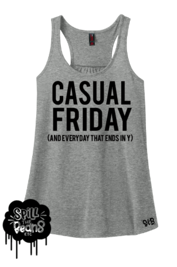Casual Friday Every Day Adult Women's Tank or Tee