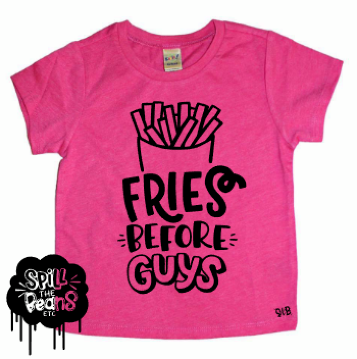 Fries Before Guys Kid's Tee