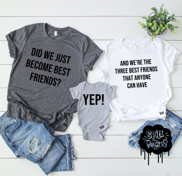 Did we just become best friends Yep Parent + Kid set of 3