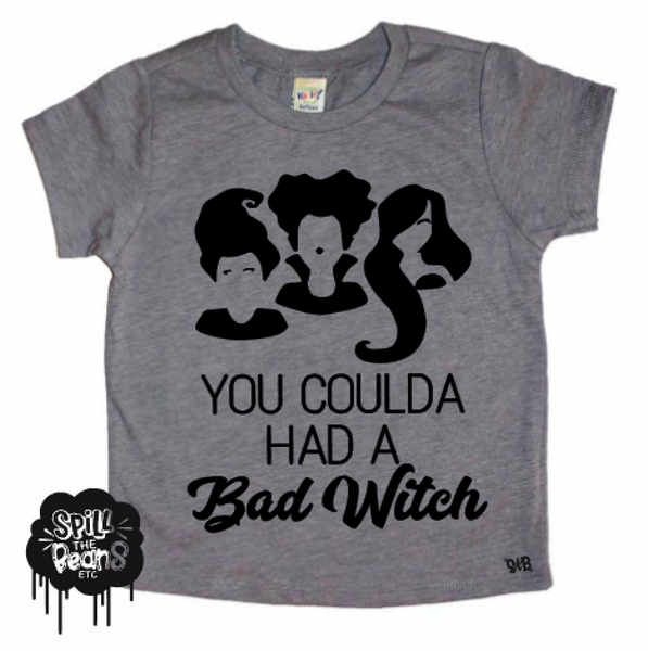 You Coulda Had a Bad Witch Kid's Tee or Bodysuit