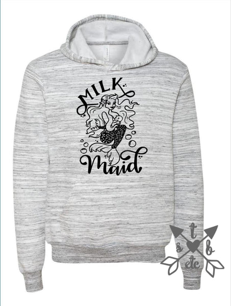 Milk Maid Hoodie (Zip ups available)