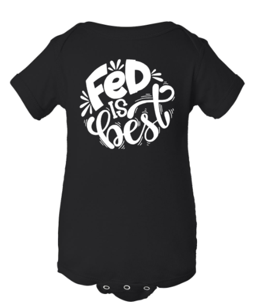Fed is Best Breastfeeding Formula Feeding Bodysuit or Tee