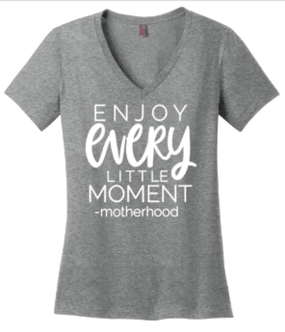 Enjoy Every little Moment -Motherhood