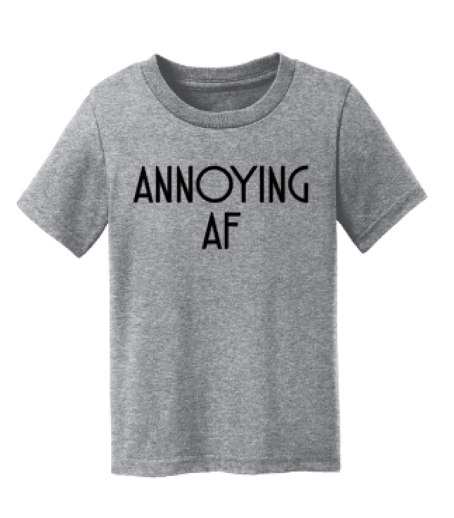 Annoying AF Toddler and Baby Tee