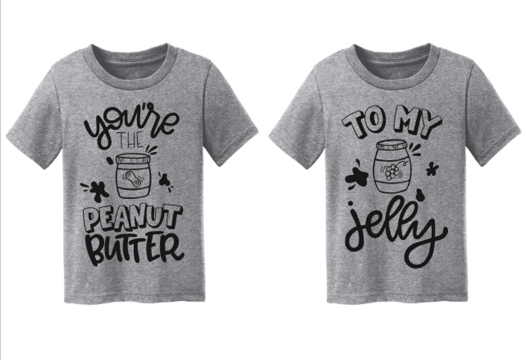 6d226c18e ... You're the Peanut Butter to My Jelly Matching Sibling Best Friend  Announcement Shirts ...