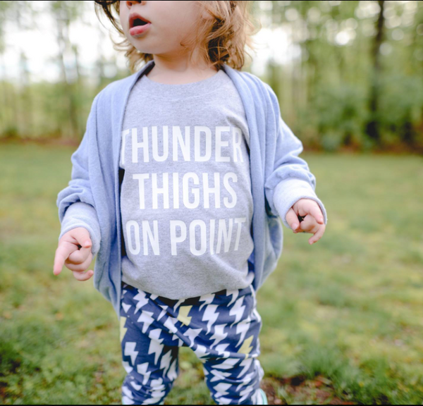 Thunder Thighs Kids Tee or Infant Bodysuit