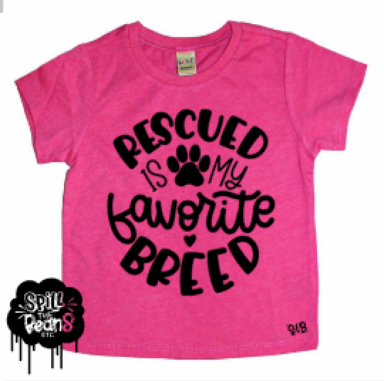 5d6bf39bc Rescued is My Favorite Breed Kids Dog Shirt – spillthebeansetc.com