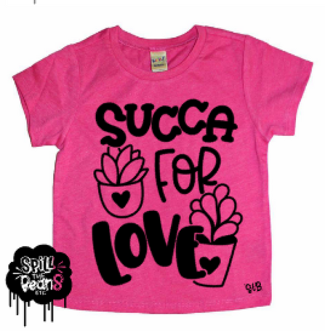 Succa For Love Succulent Kids Shirt