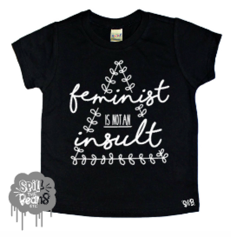 Feminist is NOT an Insult Toddler and Baby Tee