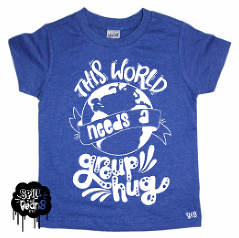 This World Needs a Group Hug Earth Day World Peace Kid's Shirt