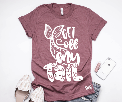 Get off my Tail Adult Tee or Tank