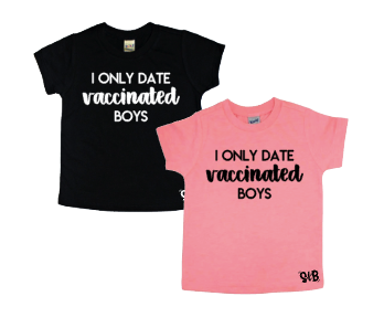 I only date vaccinated boys Bodysuit or Tee
