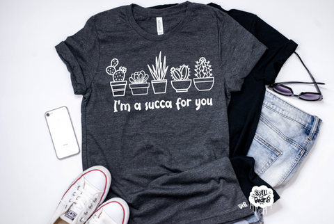 Succa for you Adult Tee Or Tank