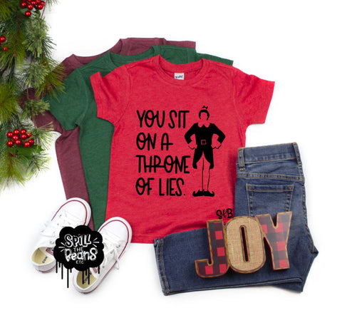 You Sit on a Throne of Lies Buddy the Elf Christmas Tee