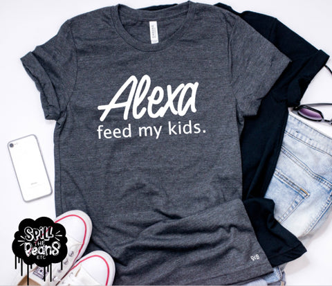 Alexa, Feed My Kids Adult Shirt