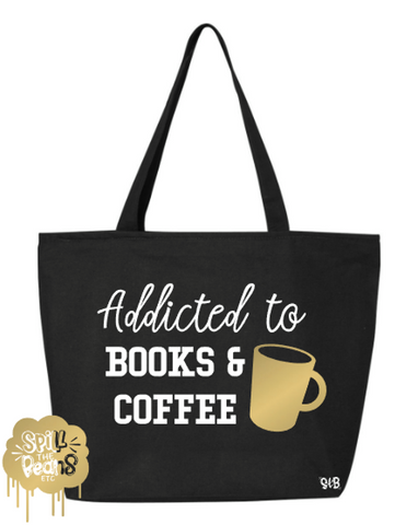 Addicted To Books & Coffee Canvas Bag