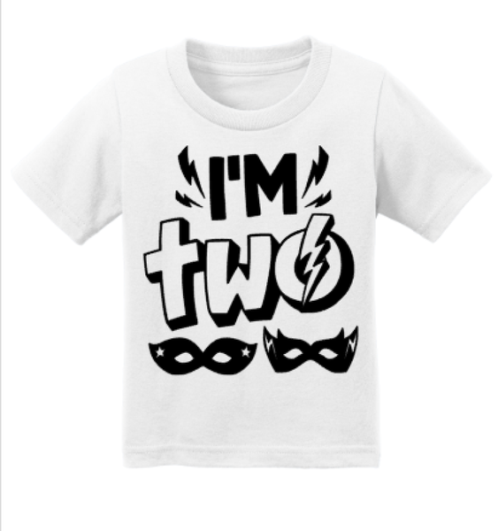I'm Two Second Birthday Tee