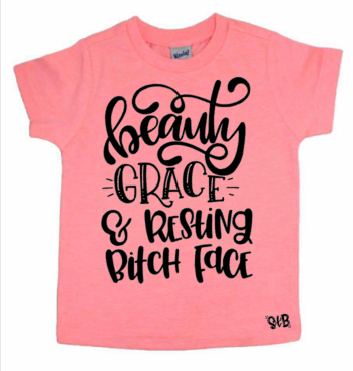 Beauty Grace And Resting B*tch Kid's Tee