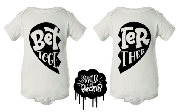 Better Together BOLD Matching Kid's Tees Or Bodysuits