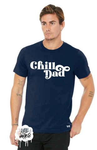Chill Dad Tee