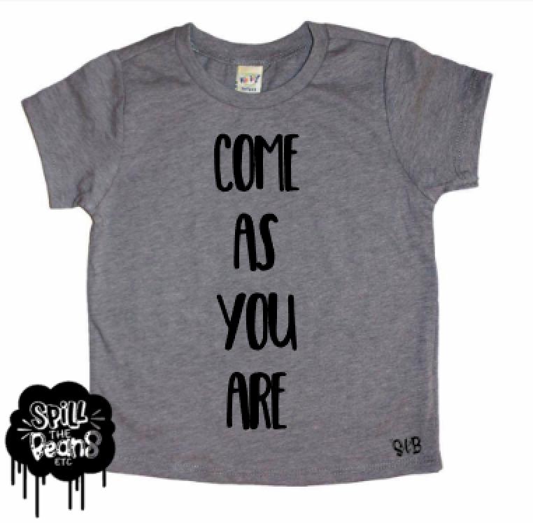 Come As You Are Kid's Bodysuit or Tee