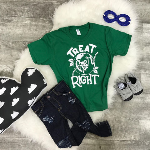 Treat Her Right Planet Earth Kid's Shirt
