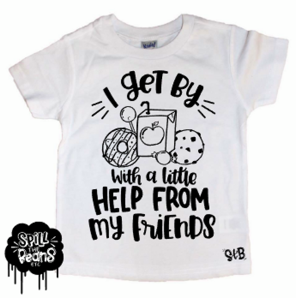 Get By With A Little Help From My Friends [Snacks] Kid's Tee or Bodysuit