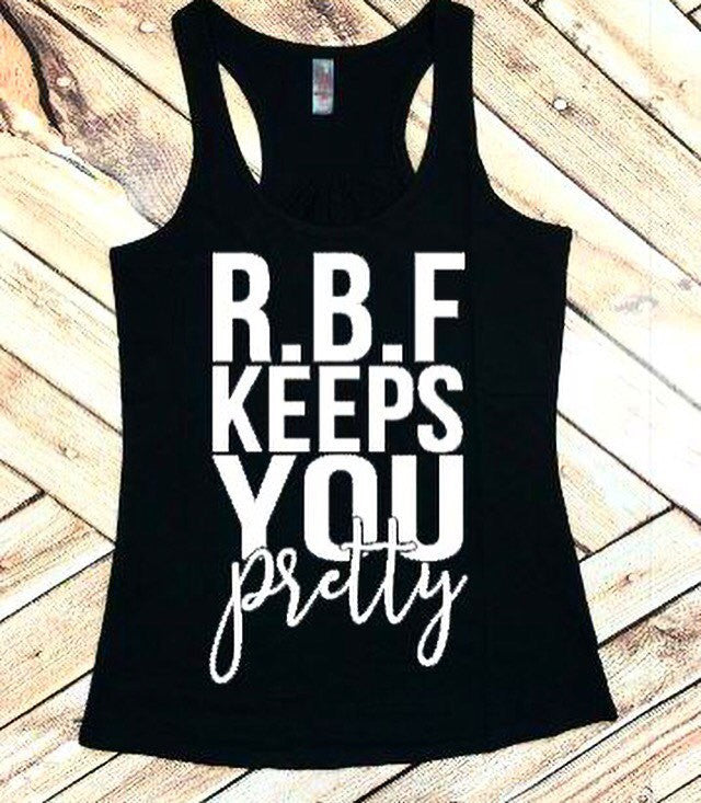 Resting Bitch Face Keeps You Pretty RBF Workout Tank
