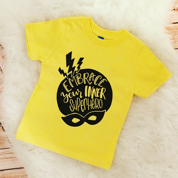 Funny Empowering Kid Tee Embrace Your Inner Super Hero quote toddler Infant Shirt Bodysuit Trap Music lyrics Be Kind Anti Bullying Preschool