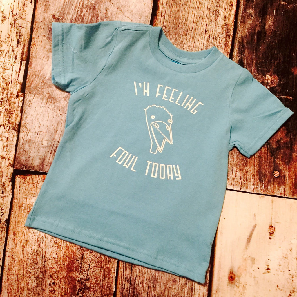 I'm Feeling Fowl Today Cute Kids Tee