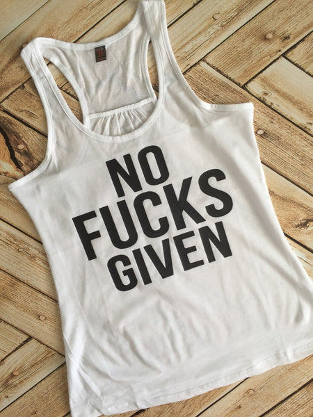 Mature Content No F*cks Given Can't Adult Today Fucks Racer Back Tank Top Shirt Work Out Yoga Burn Out Custom Colors, Plus Size fucks