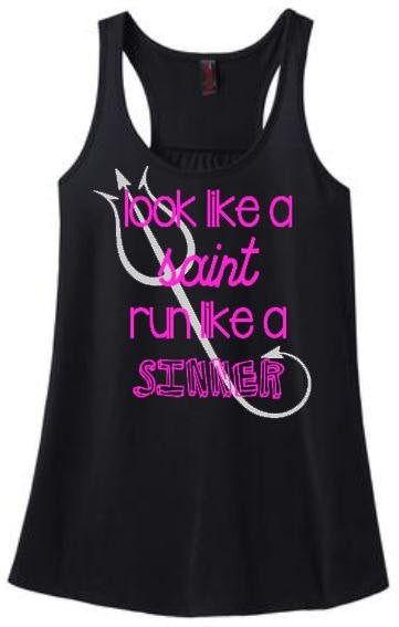Look Like a Saint Run Like a SINNER race running Racer Back Tank Top Shirt Work Out Yoga marathon Custom Colors, Plus Size available