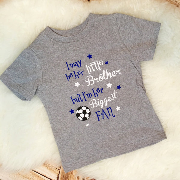 I May Be His Her Little Brother but I'm His Her Biggest Fan baseball softball soccer basketball sports brother sister bodysuit toddler shirt