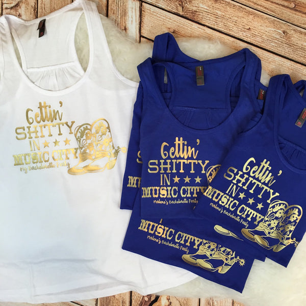Nashville Bachelorette Party Custom Shirts: Getting Sh*tty in Music City