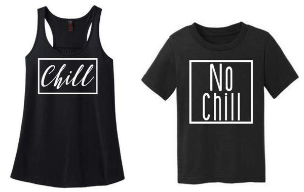 Chill and No Chill Mommy and Me Matching Set