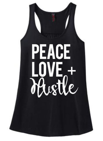 Peace, Love, Hustle Women's Tank or Tee