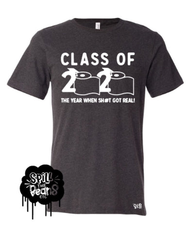 Class of 2020 the year when sh#t got real (censored) Adult tee or tank