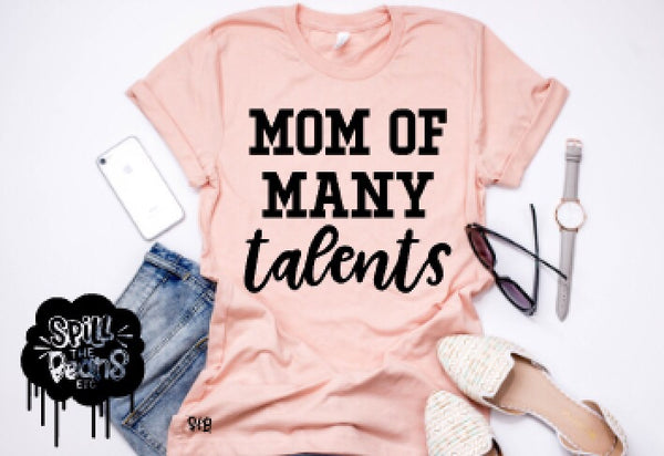 Mom Of Many Talents Prism Color T-Shirt