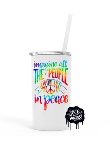Imagine All The People 12 Oz Skinny Mini UV PRINTED Travel Tumbler